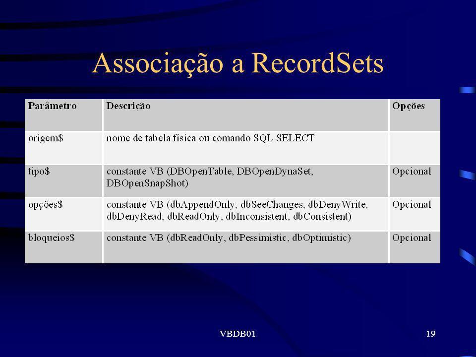 VBDB0119 Associação a RecordSets