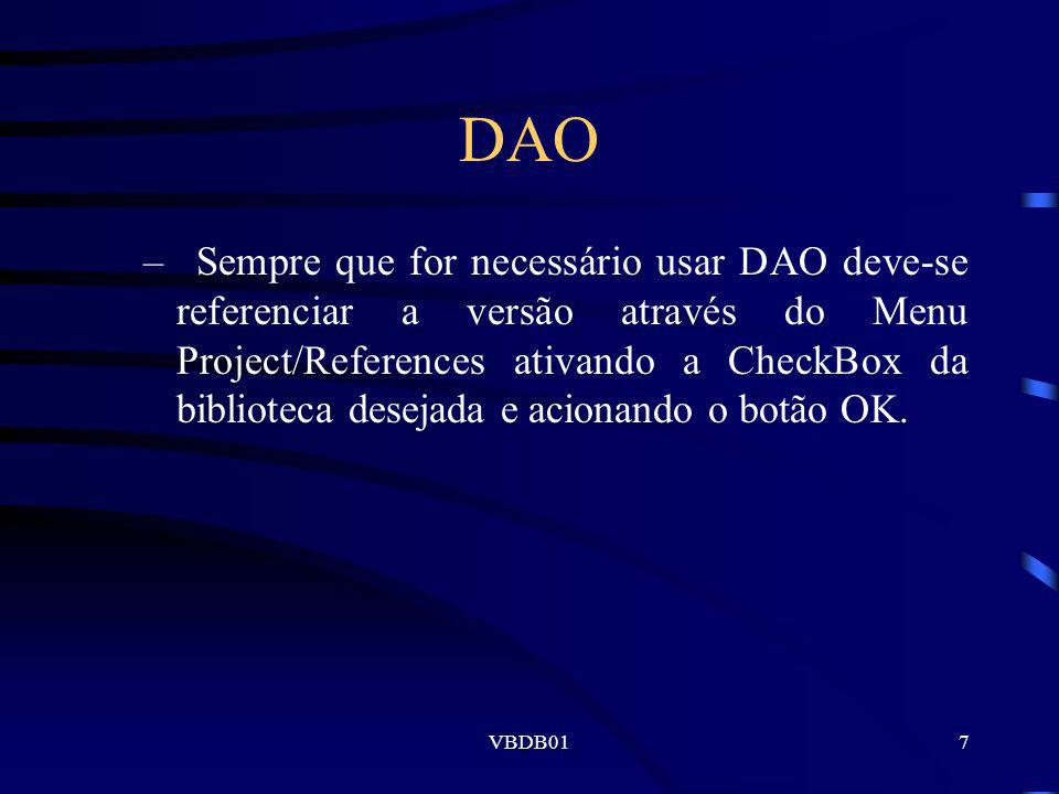 VBDB0128 Método Seek Exemplo: Compromissos.Seek =, cboDatas.Text, _ CboHoras.Text, _ TxtTitulo.Text If Compromissos.NoMatch Then MsgBox compromisso não cadastrado, 64, Consulta de dados