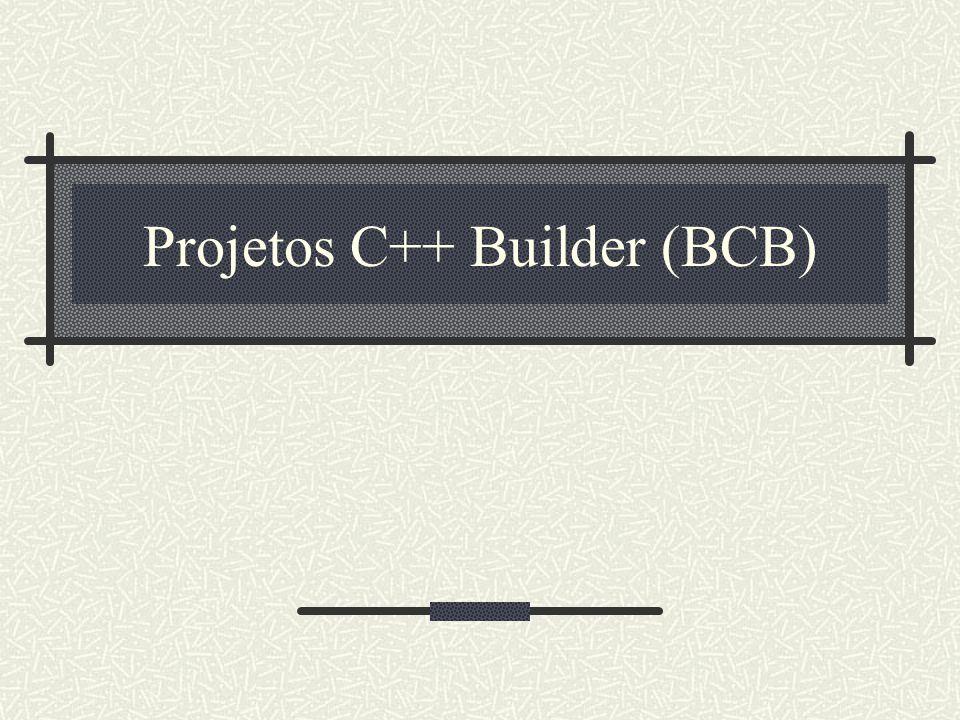 2 Um Projeto C++ Builder Um projeto C++ Builder é uma coleção de todos os arquivos que juntos, fazem uma aplicação executável ou uma.DLL.
