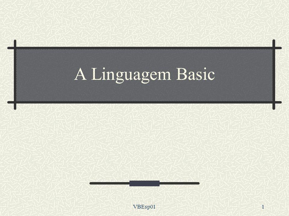 VBEsp011 A Linguagem Basic