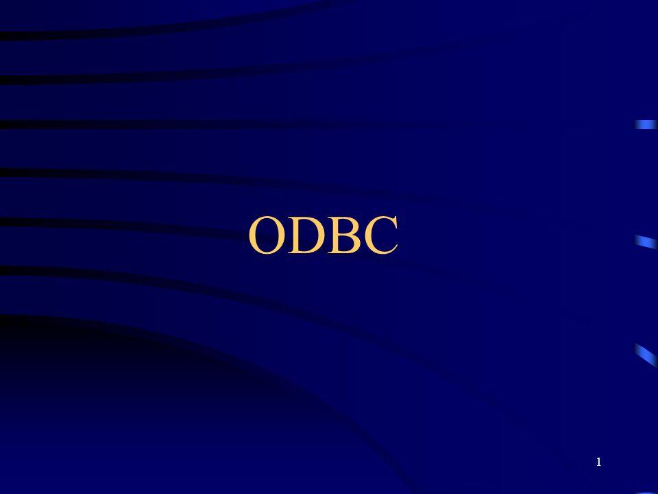 2 Open DataBase Connectivity ODBC é uma API de baixo nível que suporta acesso a informações com interface SQL, sendo um padrão para a linguagem C.
