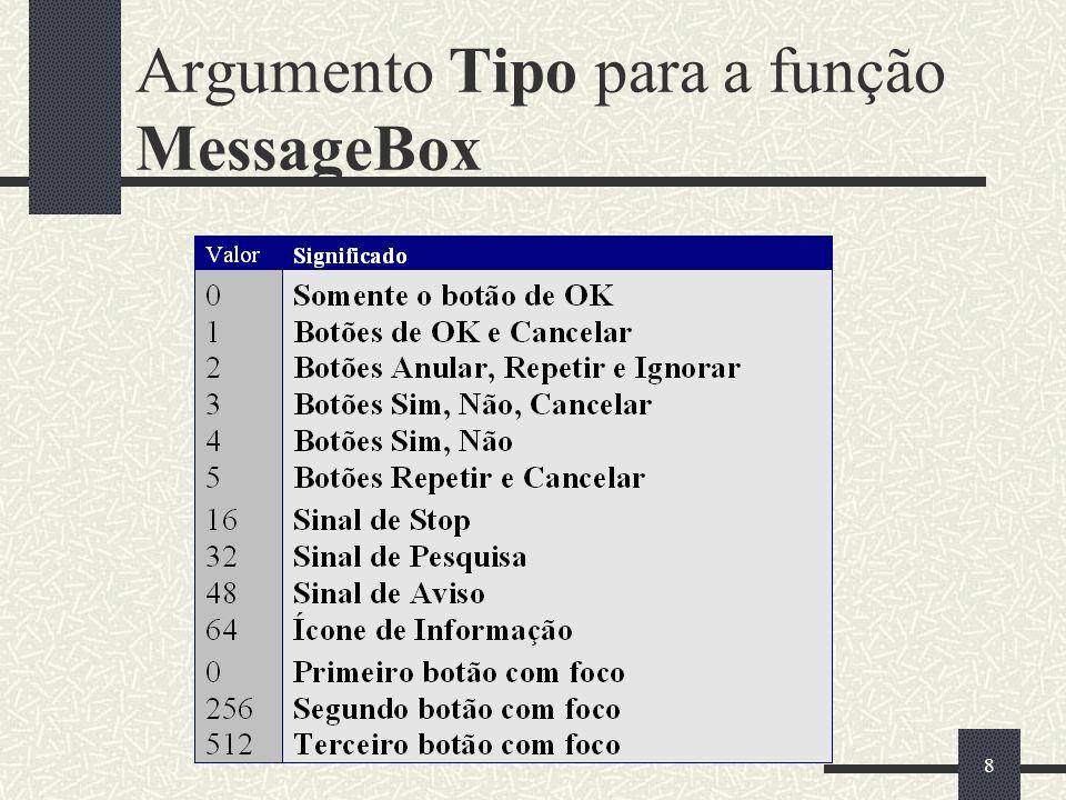 9 Argumentos para o número de botões (em tipo) de Caixa de Mensagens
