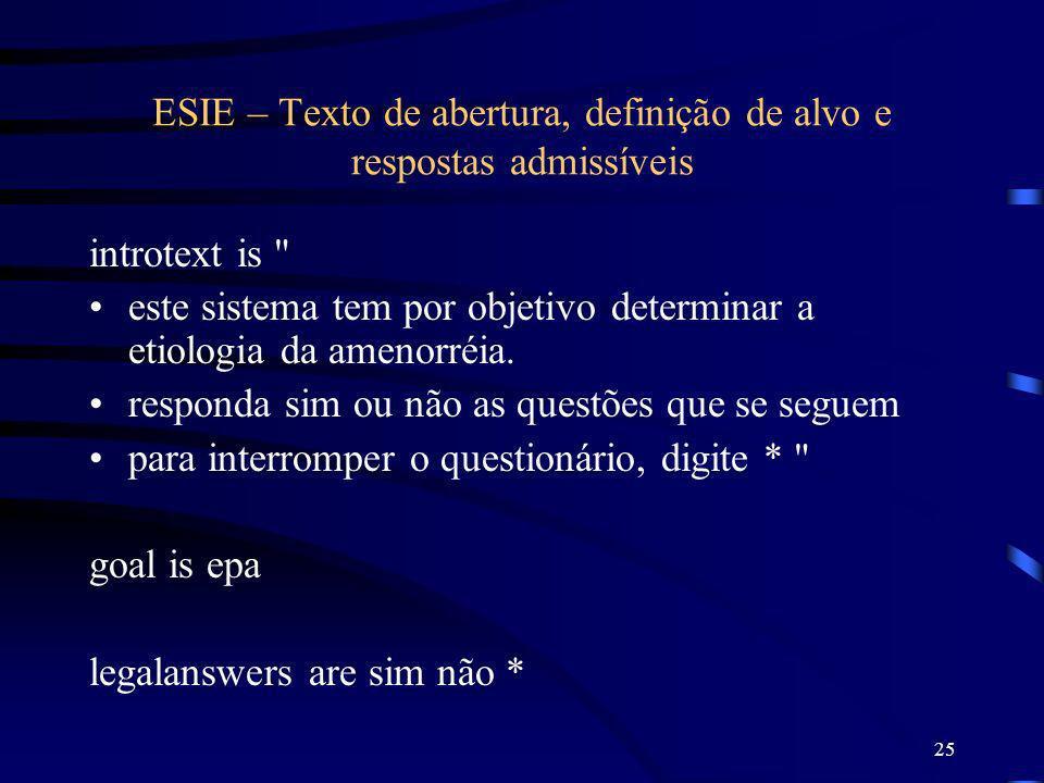 25 ESIE – Texto de abertura, definição de alvo e respostas admissíveis introtext is