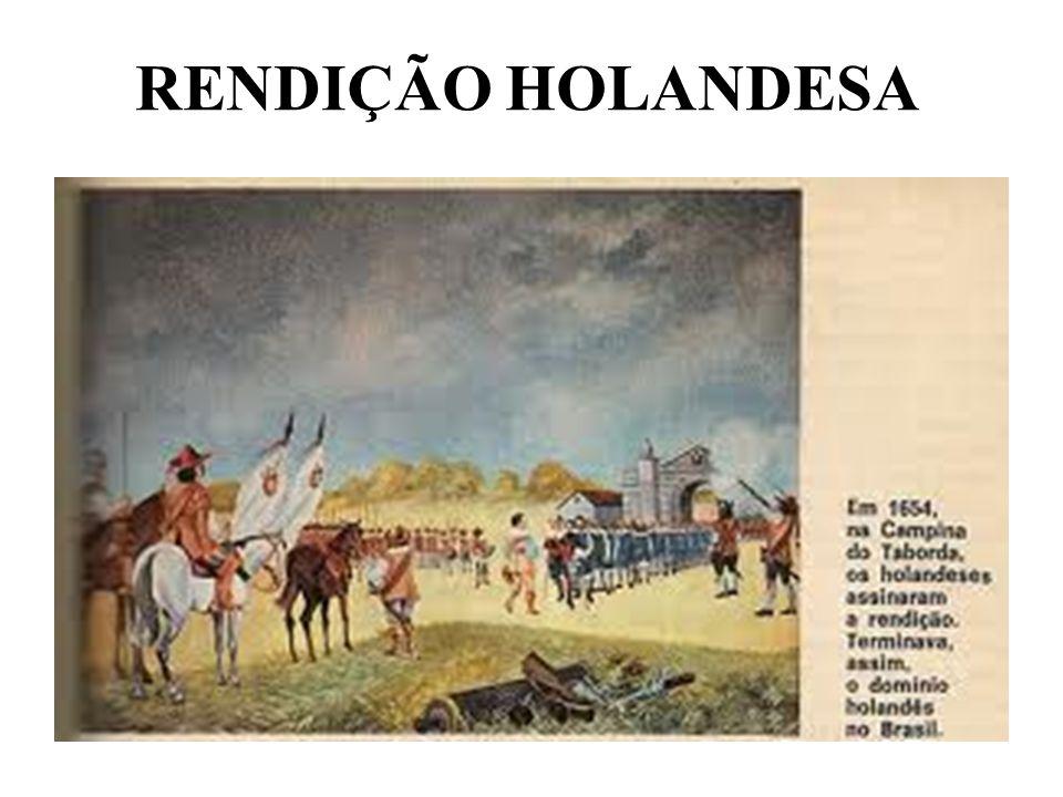 RENDIÇÃO HOLANDESA