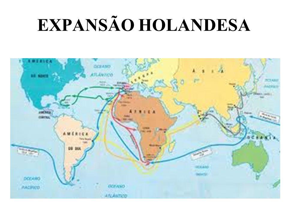 EXPANSÃO HOLANDESA