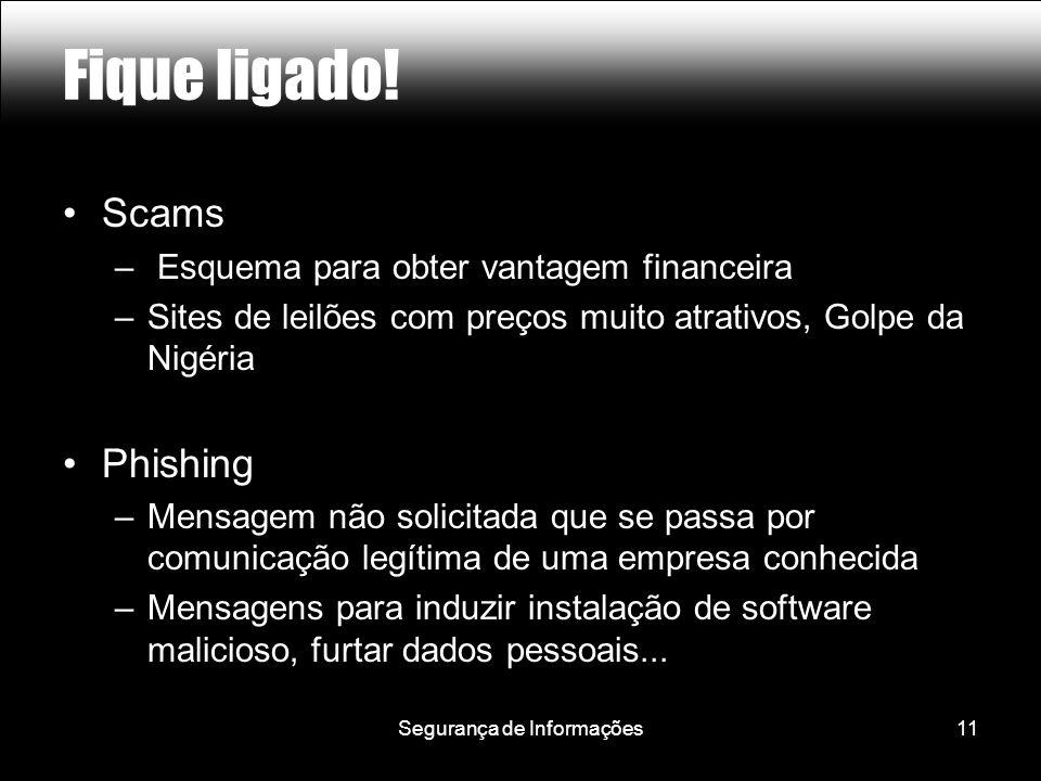 Segurança de Informações11 Fique ligado.