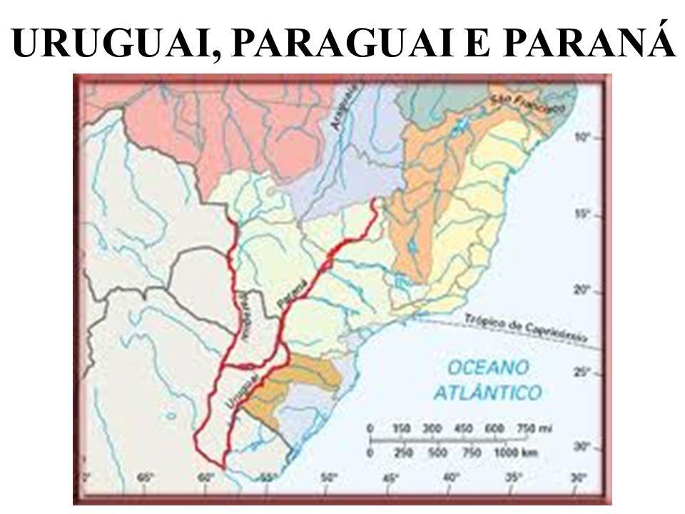 URUGUAI, PARAGUAI E PARANÁ