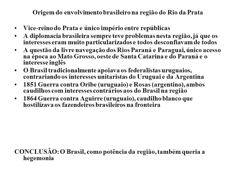 Origem do envolvimento brasileiro na região do Rio da Prata Vice-reino do Prata e único império entre repúblicas A diplomacia brasileira sempre teve p