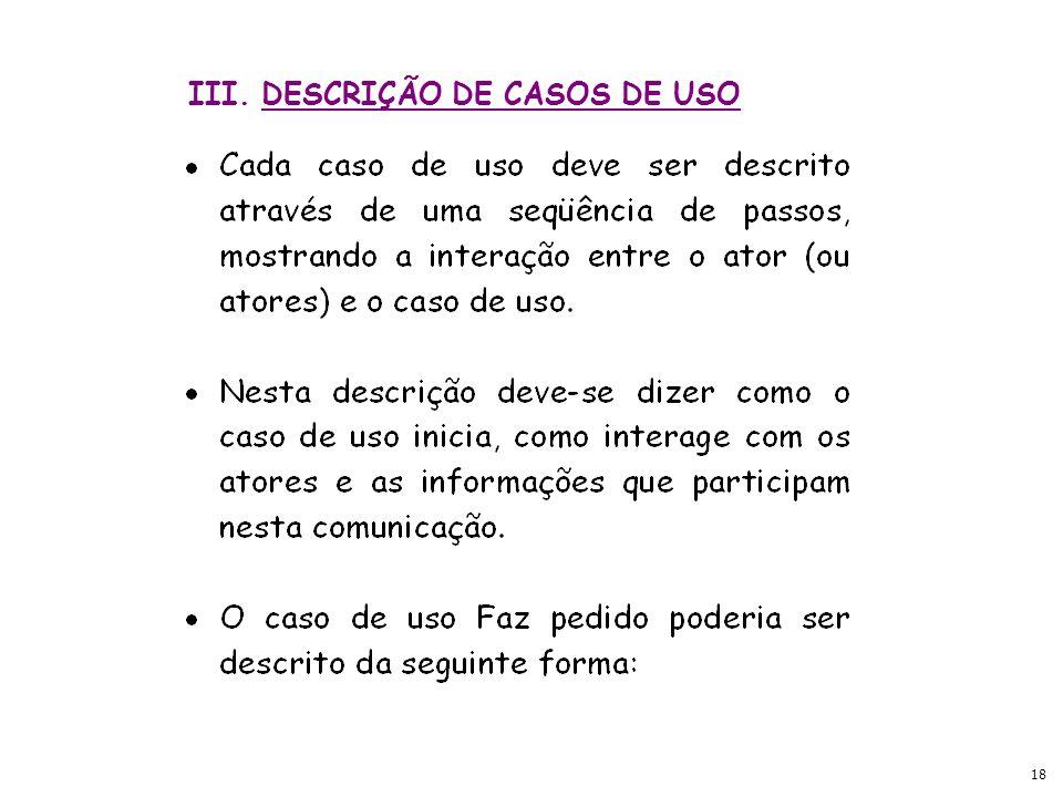 18 III. DESCRIÇÃO DE CASOS DE USO
