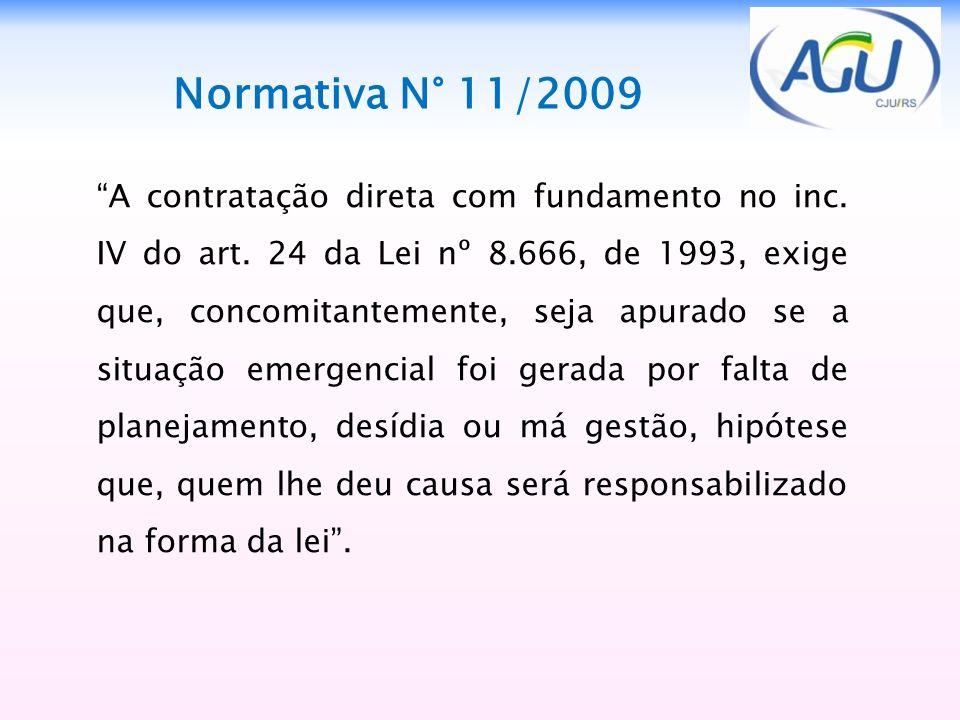 A contratação direta com fundamento no inc. IV do art. 24 da Lei nº 8.666, de 1993, exige que, concomitantemente, seja apurado se a situação emergenci