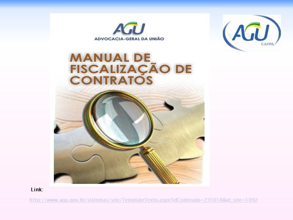 Link: http://www.agu.gov.br/sistemas/site/TemplateTexto.aspx?idConteudo=235018&id_site=1092