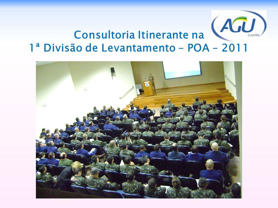 Consultoria Itinerante na 1ª Divisão de Levantamento – POA – 2011