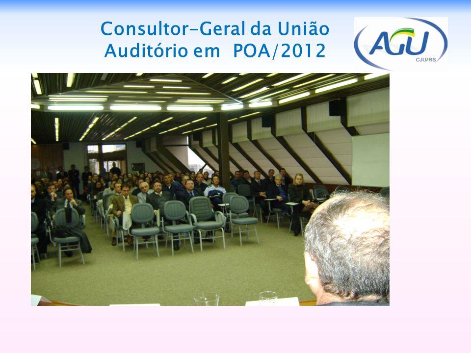 Consultor-Geral da União Auditório em POA/2012