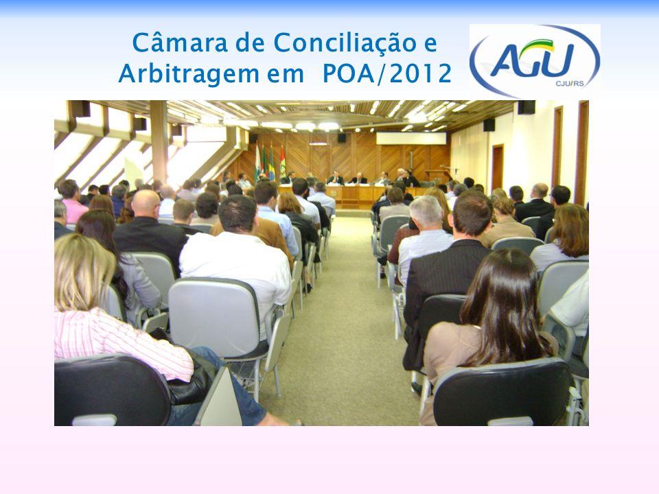 Câmara de Conciliação e Arbitragem em POA/2012