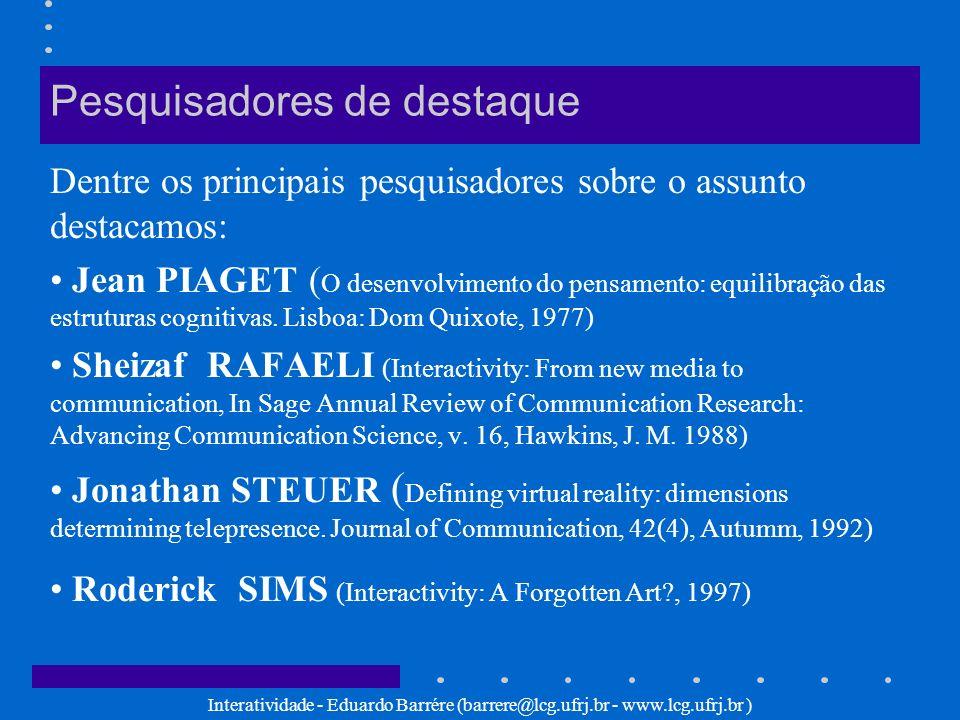 Interatividade - Eduardo Barrére (barrere@lcg.ufrj.br - www.lcg.ufrj.br ) Roderick SIMS: Classificação 3/4 interatividade refletida (elaboração proativa) - permite que o aluno compare sua resposta com a de outros alunos/tutores a fim de analisar o grau de acerto alcançado; interatividade de simulação (variando de elaboração reativa a elaboração mútua) - o aluno se torna o operador do curso, já que as escolhas individuais tomadas determinam a seqüência da apresentação; interatividade de hiperlinks (navegação proativa) - o aluno tem a sua disposição uma grande quantidade de informações pela qual pode navegar como quiser.