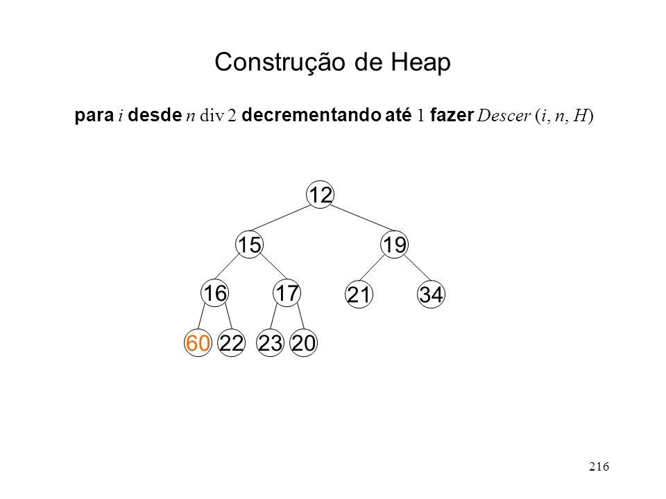 216 Construção de Heap 1921..... 22162017 1921...