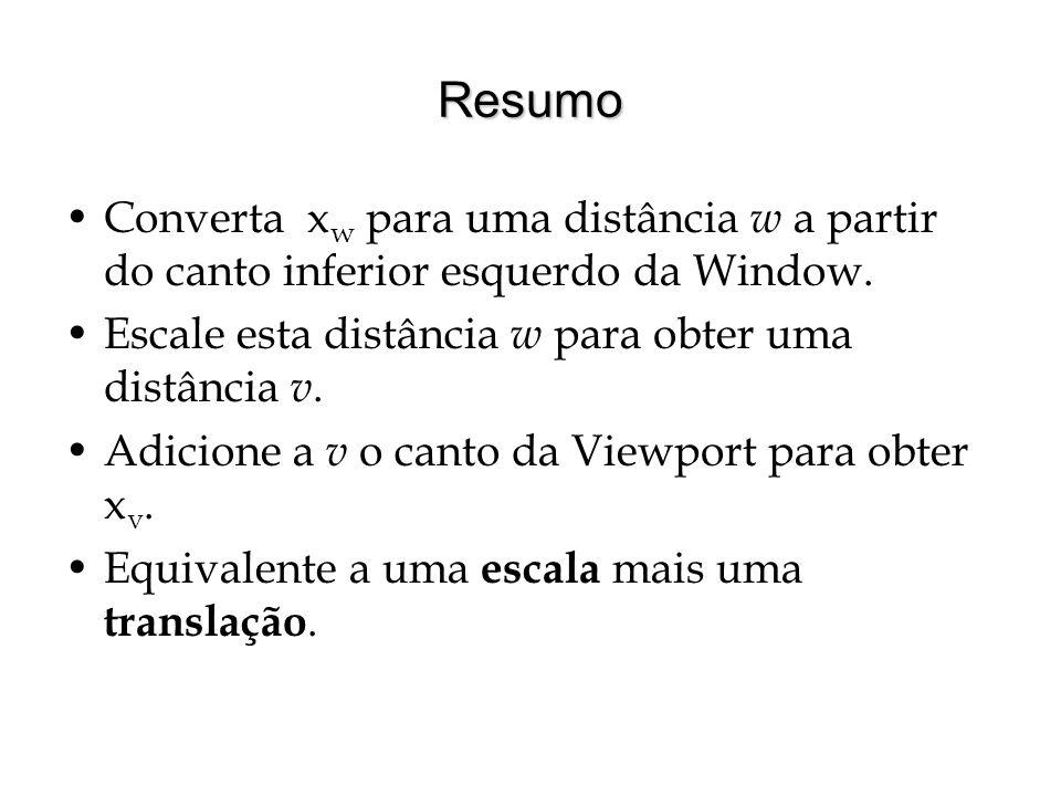 Resumo Converta x w para uma distância w a partir do canto inferior esquerdo da Window. Escale esta distância w para obter uma distância v. Adicione a