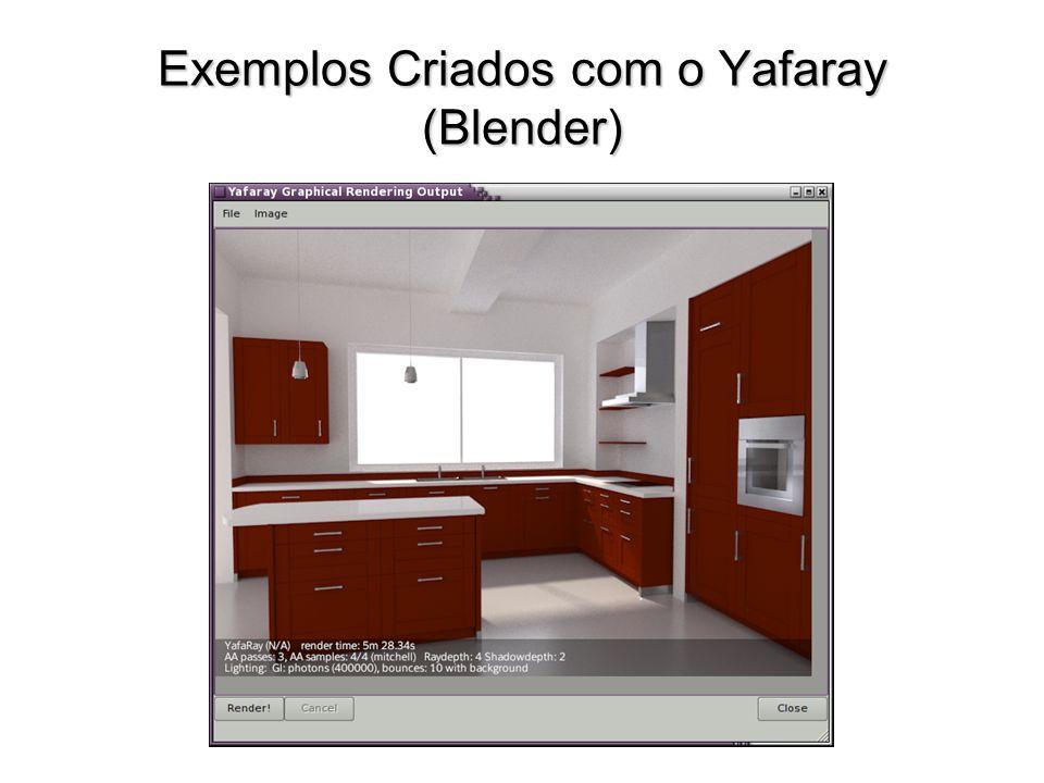 Exemplos Criados com o Yafaray (Blender)
