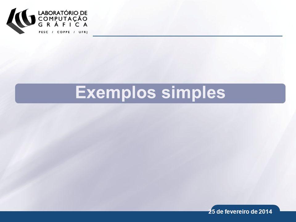 25 de fevereiro de 2014 Exemplos simples