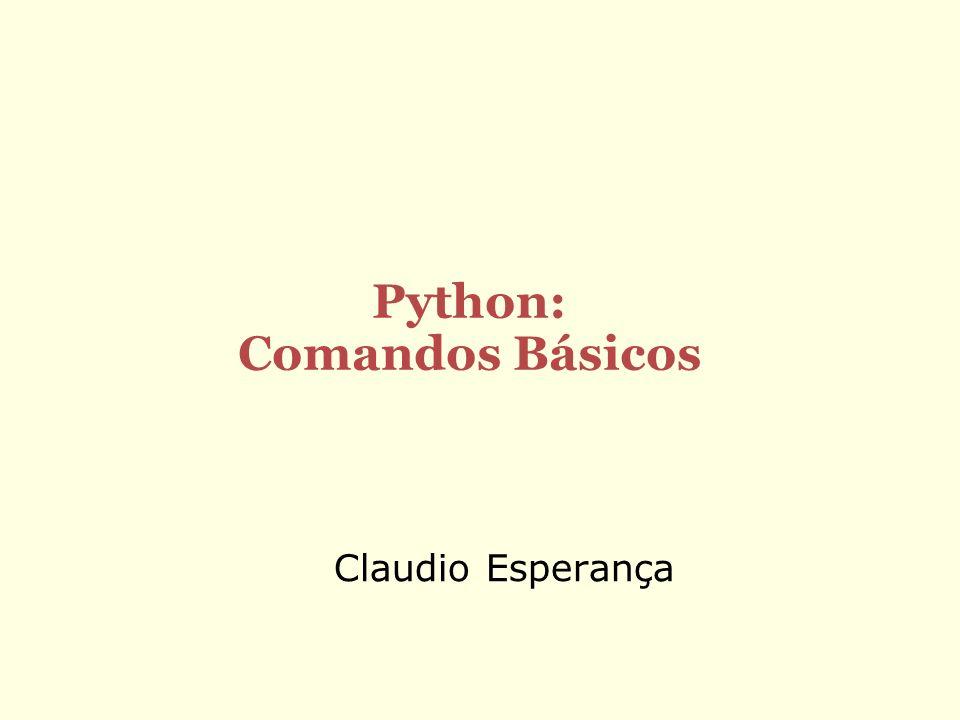 Claudio Esperança Python: Comandos Básicos