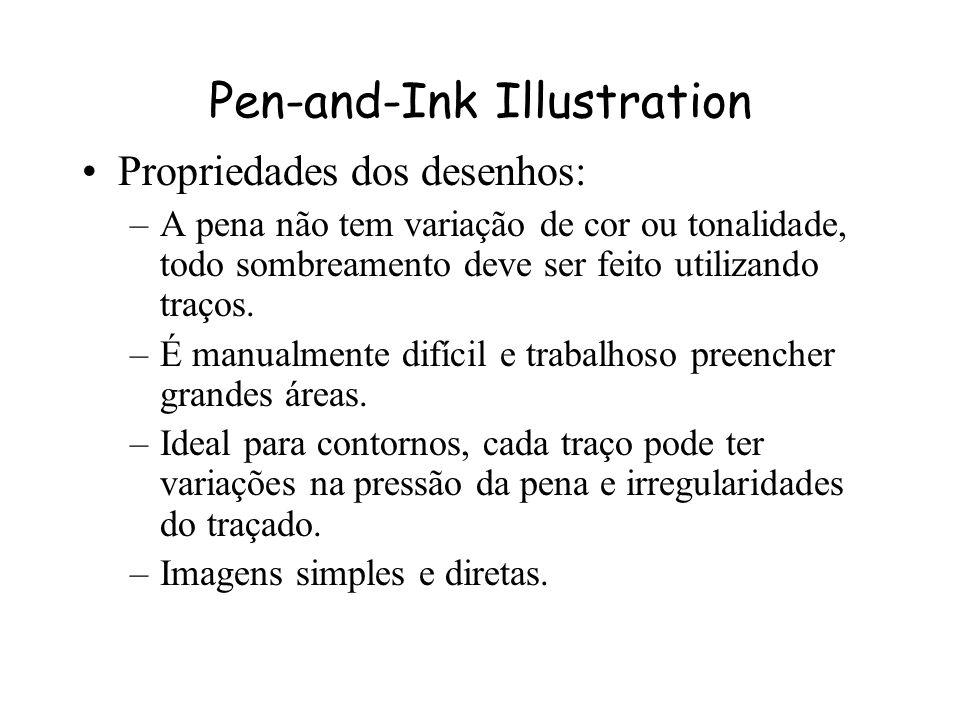 Pen-and-Ink Illustration Georges Winkenbach e David Salesin - Computer-Generated Pen-and-Ink Illustration - SigGraph 94 Propriedades das ilustrações P