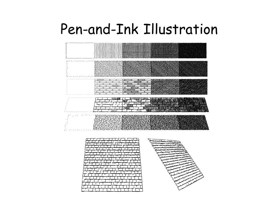 Pen-and-Ink Illustration Dualidade dos traços: –Normalmente a renderização de textura e tonalidade são feitas separadamente. –Neste caso é preciso que