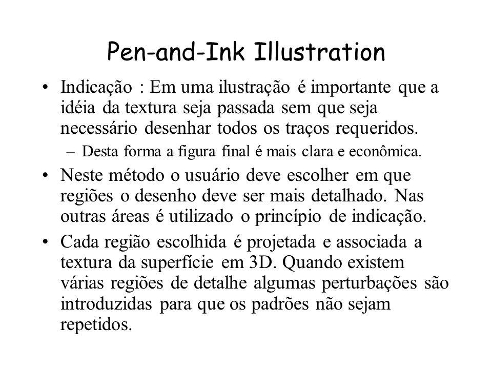 Pen-and-Ink Illustration Os traços são escolhidos para prover uma textura e tonalidade de acordo com o tamanho da ilustração e da resolução da impress