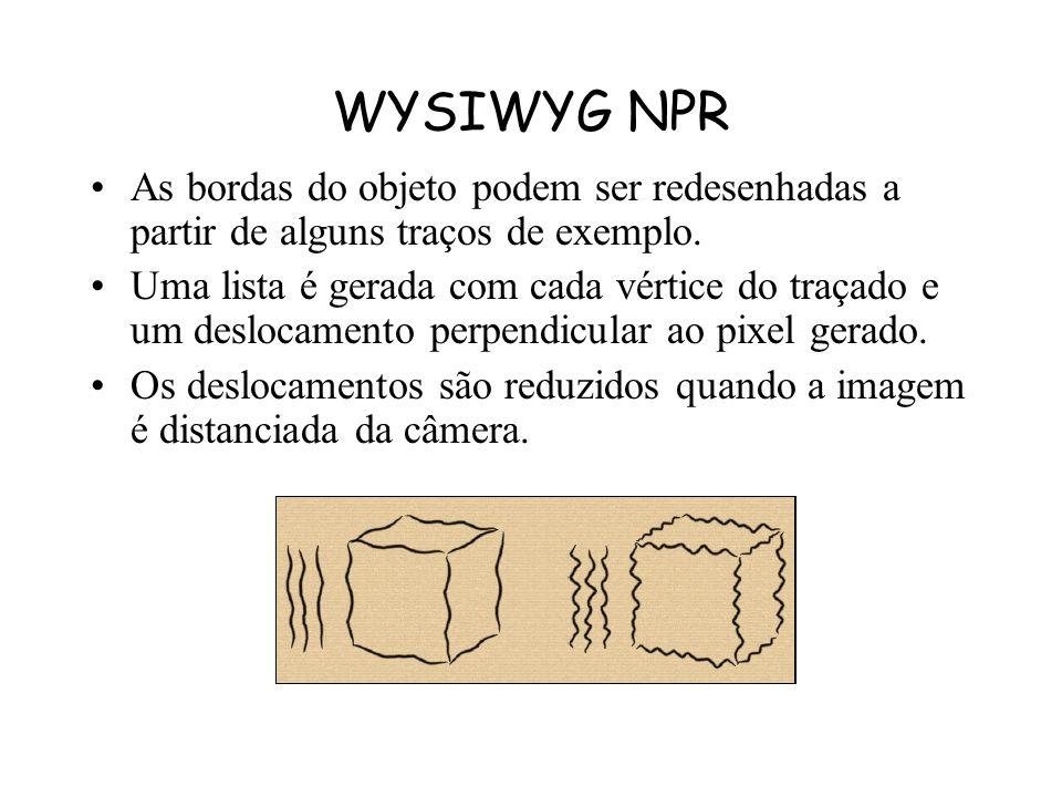 WYSIWYG NPR Decal Strokes : –Desenha-se diretamente na superfície do desenho. –Representado como Spline Curves com os pontos de controle projetados na