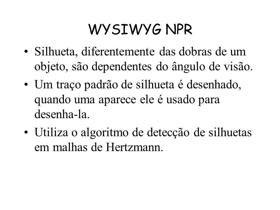 WYSIWYG NPR Rubber-stamping : Um traçado exemplo é repetido pelo resto da figura Geração de novos traços sintetizados a partir de alguns exemplos –O a