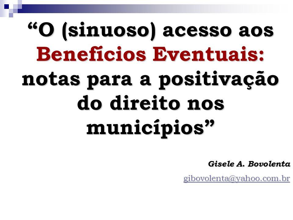 BE no Brasil (Relatório Nacional feito pelo MDS e CNAS em 2009): 75% (4.174) municípios responderam à pesquisa; 75% (4.174) municípios responderam à pesquisa; 29,4% (1.229) regulamentaram segundo os parâmetros das legislações estabelecidas; 29,4% (1.229) regulamentaram segundo os parâmetros das legislações estabelecidas; 65% (801) regulamentaram após 2007; 65% (801) regulamentaram após 2007; 69% (2.885) dos municípios possui os recursos junto ao FMAS; 69% (2.885) dos municípios possui os recursos junto ao FMAS; 89% (3.731) não recebem co-financiamento dos estados; 89% (3.731) não recebem co-financiamento dos estados; 74% (2.906) ofertam BE no órgão gestor da assistência social; 74% (2.906) ofertam BE no órgão gestor da assistência social; 50% (1.931) atendem os BE 24h por dia; 50% (1.931) atendem os BE 24h por dia; 54% (2.272) aponta como critério a prioridade para o público do PBF, BPC e outros programas de assistência social; 54% (2.272) aponta como critério a prioridade para o público do PBF, BPC e outros programas de assistência social; Há várias dificuldades encontradas pelos municípios para instituir normas para regulamentar os BE; Há várias dificuldades encontradas pelos municípios para instituir normas para regulamentar os BE; 82% (3.412) destaca a ausência de co-financiamento do estado como dificuldade na concessão dos BE.