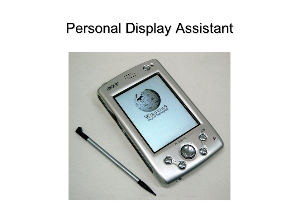 Personal Display Assistant