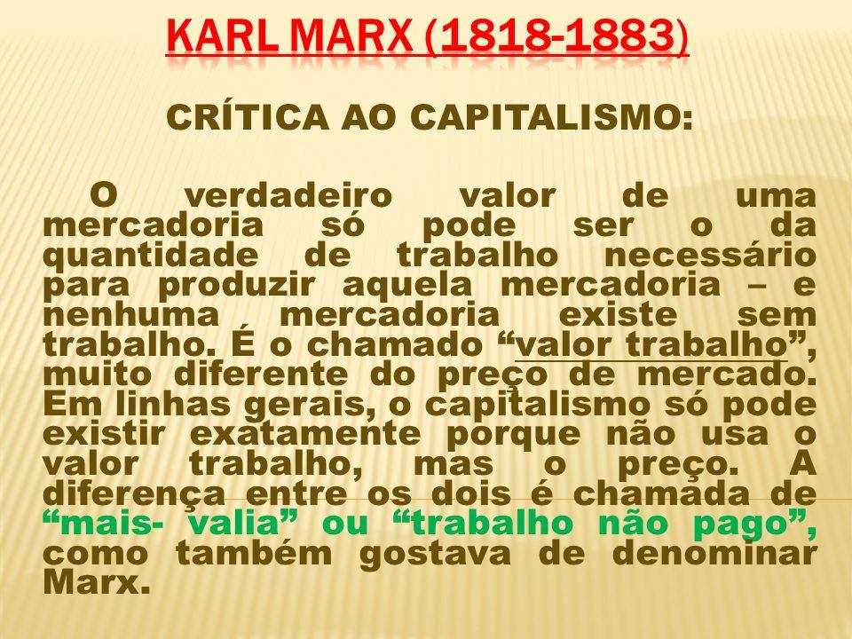 Em síntese, para Marx, política é luta de classes e isso ocorreu sempre em todas as épocas da humanidade, porém o modo capitalista de produção seria o último dessa série de dominadores e dominados, pois o capitalismo trás em si a ganância sem limites.