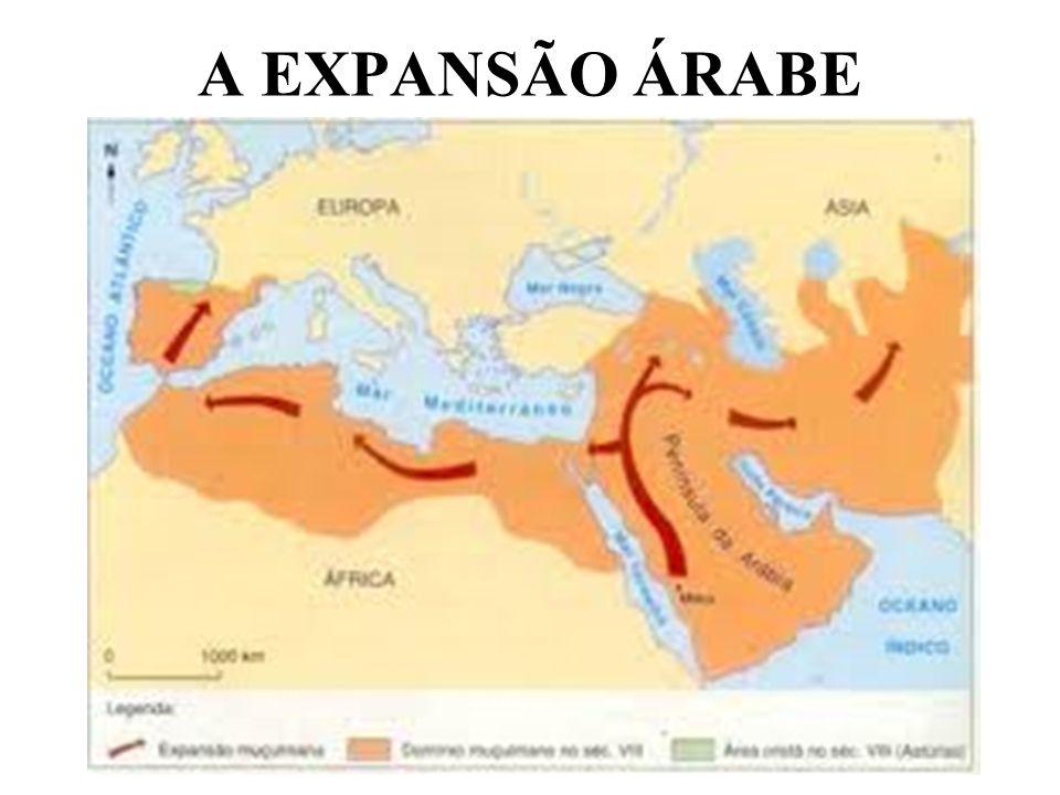 A EXPANSÃO ÁRABE