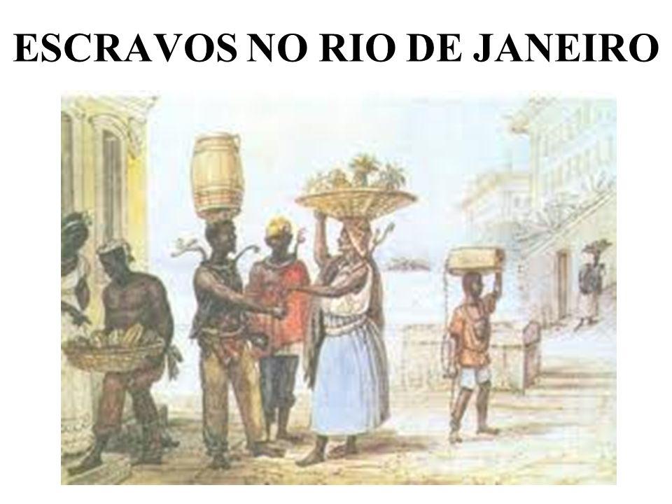 ESCRAVOS NO RIO DE JANEIRO