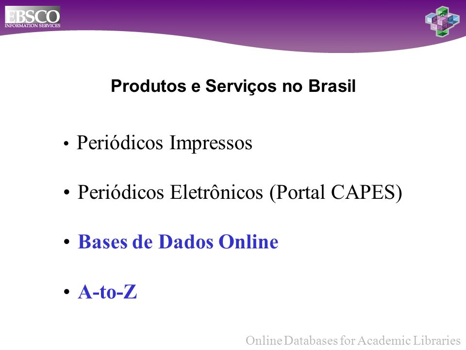 Online Databases for Academic Libraries Obrigado