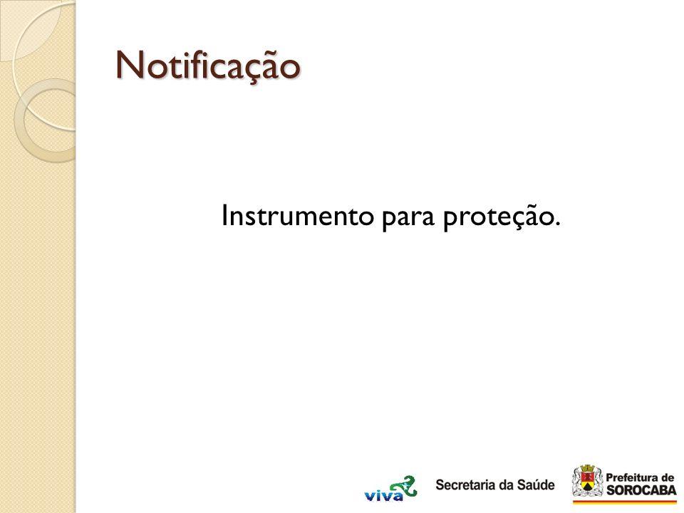 Notificação Instrumento para proteção.