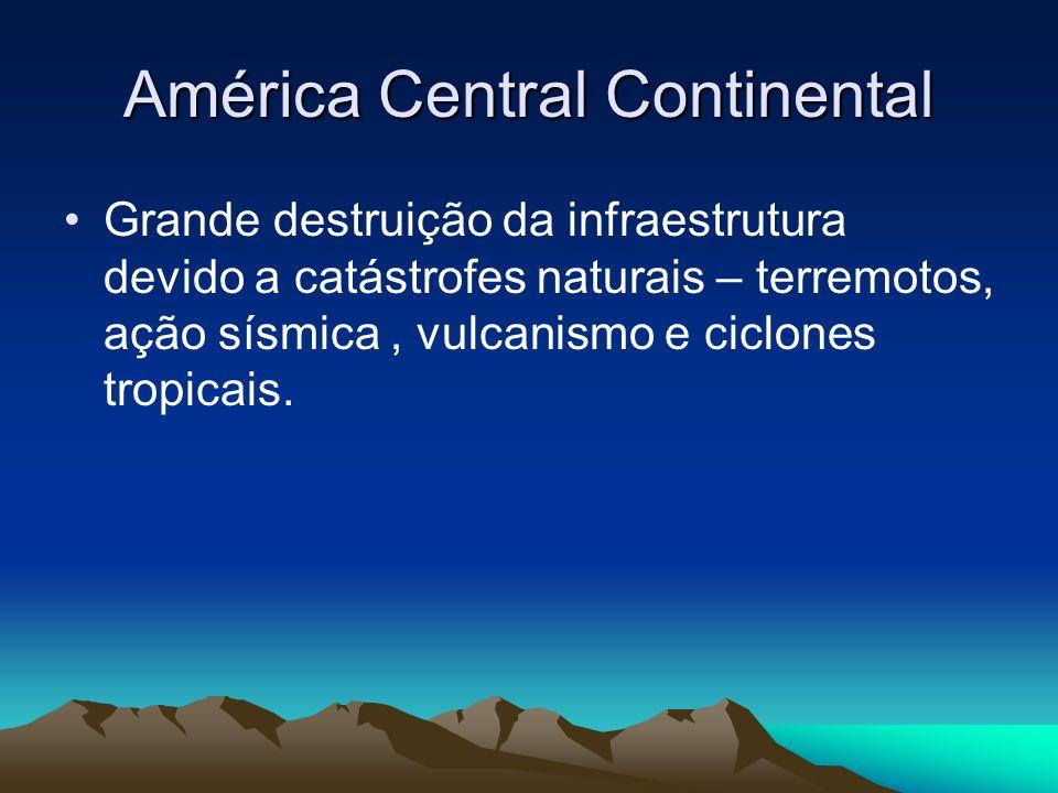América Central Continental Grande destruição da infraestrutura devido a catástrofes naturais – terremotos, ação sísmica, vulcanismo e ciclones tropic