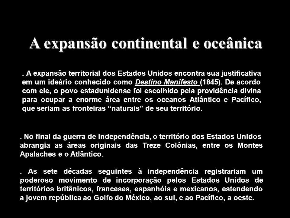 Doutrina Monroe A América para os americanos O expansionismo em áreas de influência francesa e espanhola originou diretamente a Doutrina Monroe, que g