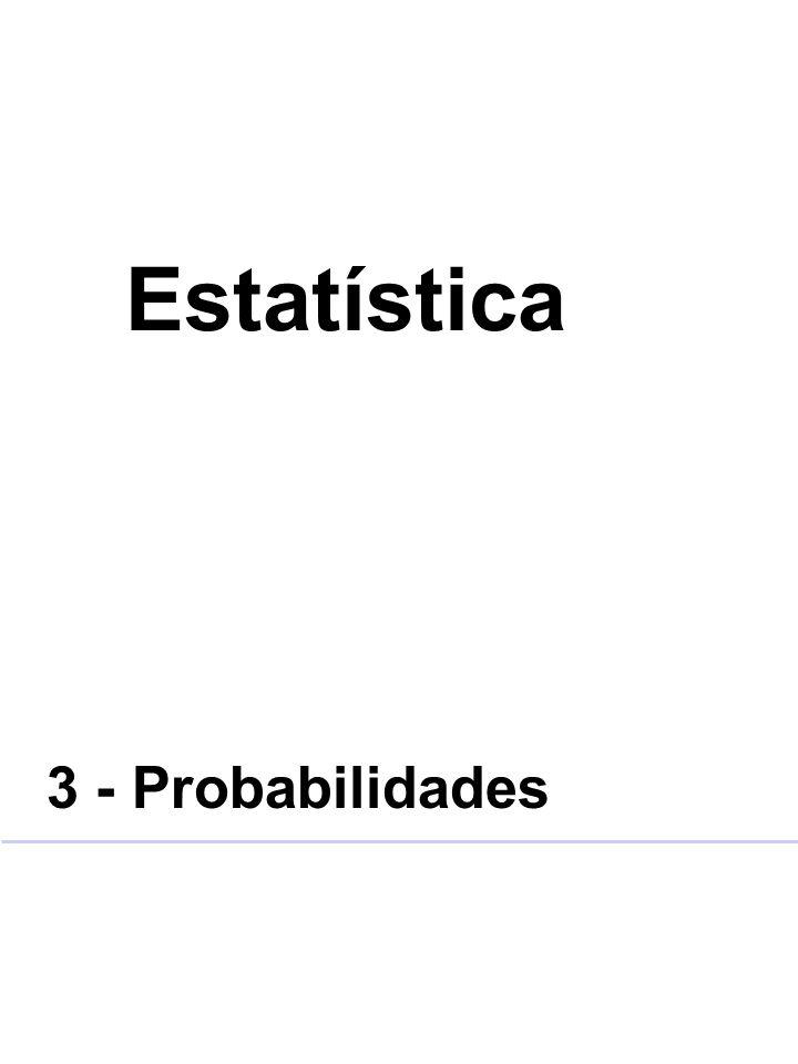 Estatística 3 - Probabilidades