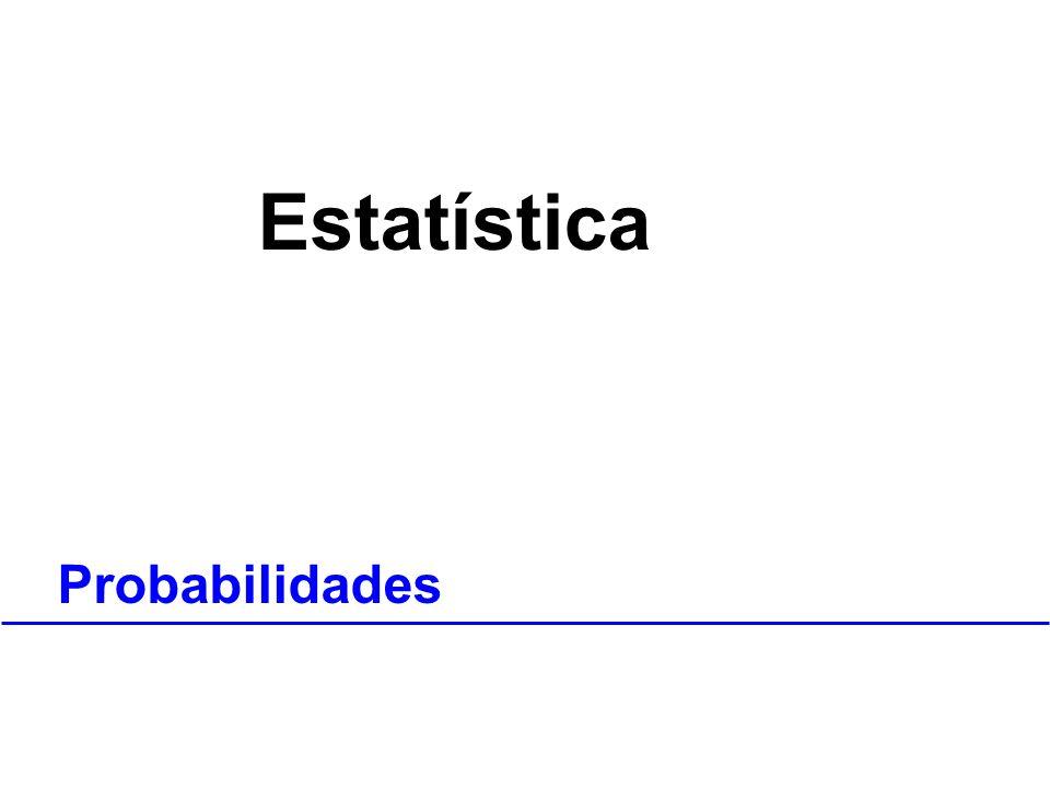 Estatística Probabilidades