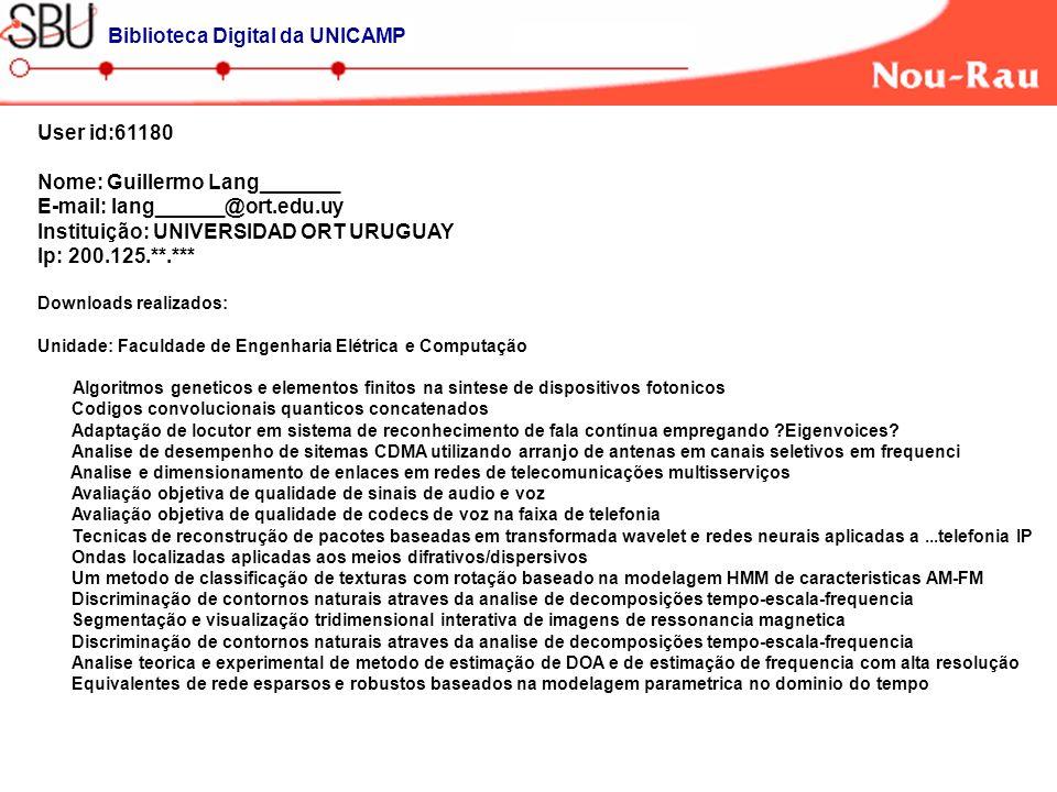 User id:61180 Nome: Guillermo Lang_______ E-mail: lang______@ort.edu.uy Instituição: UNIVERSIDAD ORT URUGUAY Ip: 200.125.**.*** Downloads realizados: