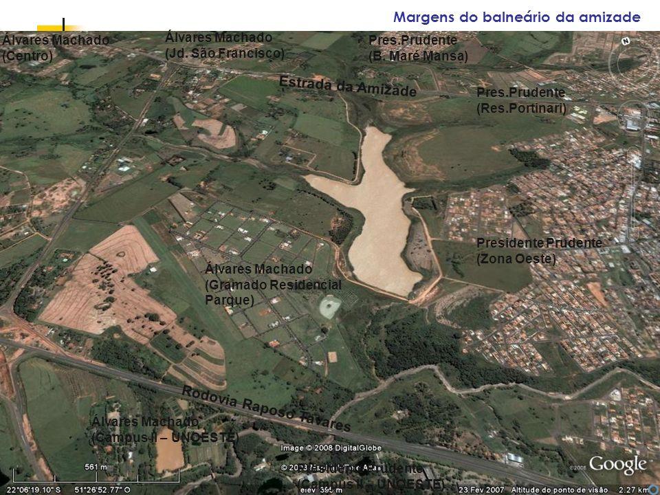 Espaços livres em megacidades Margens do balneário da amizade Presidente Prudente (Zona Oeste) Pres.Prudente (B.