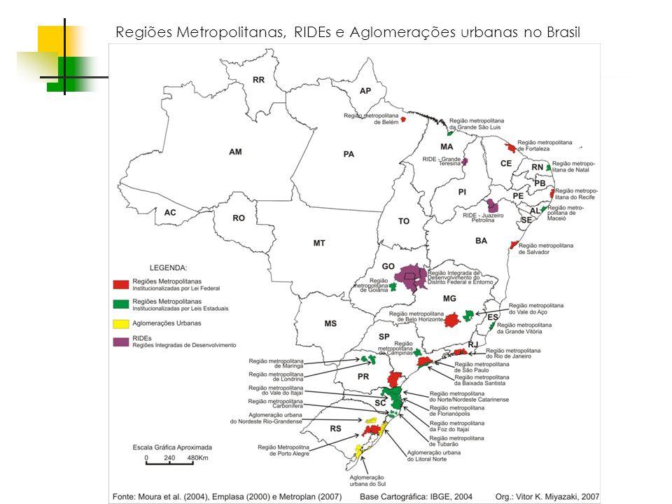 Espaços livres em megacidades Regiões Metropolitanas, RIDEs e Aglomerações urbanas no Brasil