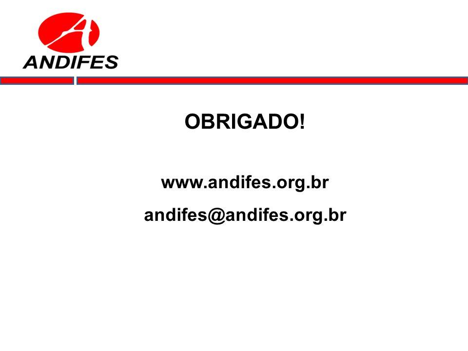 OBRIGADO! www.andifes.org.br andifes@andifes.org.br
