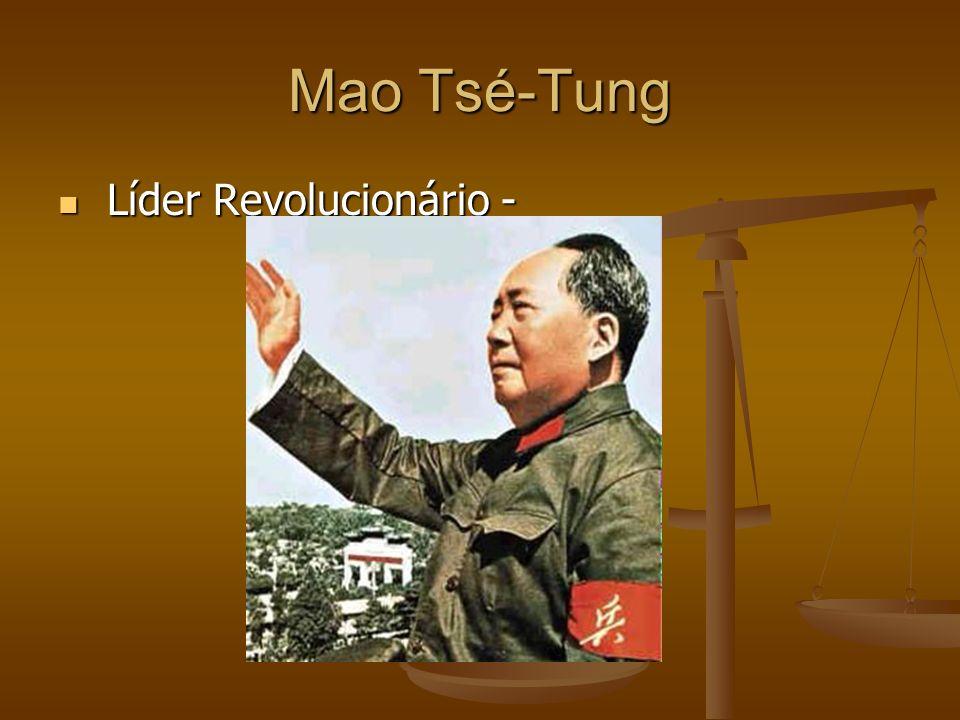 Mao Tsé-Tung Líder Revolucionário - Líder Revolucionário -