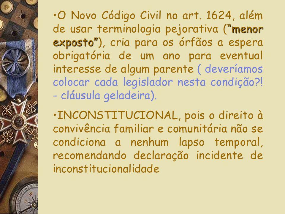 O Novo Código Civil diz que a ADOÇÃO se materializa por meio de averbação (art. 10,II), em conflito com o ECA (art.47) que manda cancelar registro vel