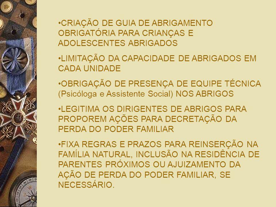 COMPLEMENTAÇÃO DAS REGRAS RECURSAIS ESTABELECIDAS NO ECA APERFEIÇOAMENTO DAS REGRAS DE LICENÇA MATERNIDADE E AUXÍLIO MATERNIDADE CRIAÇÃO DA LICENÇA PA