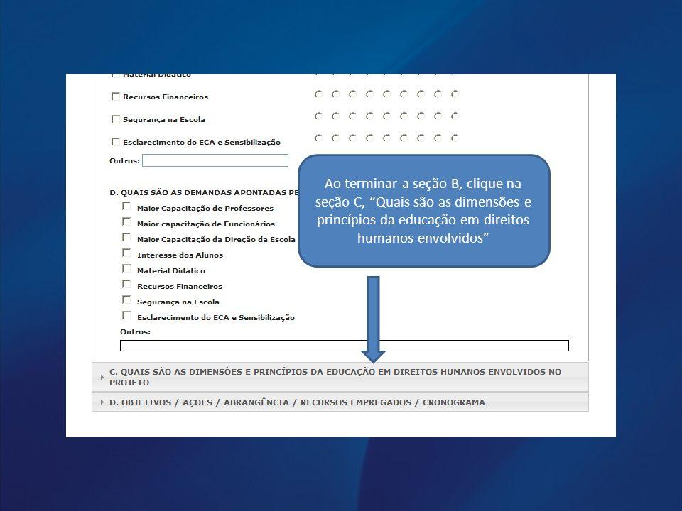 Ao terminar a seção B, clique na seção C, Quais são as dimensões e princípios da educação em direitos humanos envolvidos