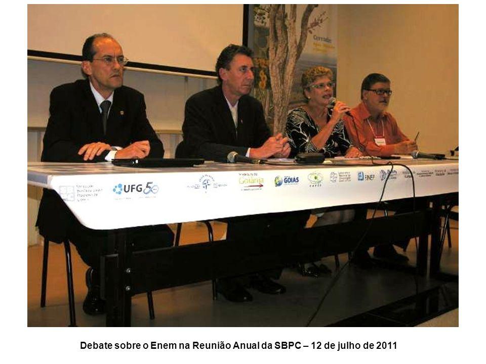 Debate sobre o Enem na Reunião Anual da SBPC – 12 de julho de 2011