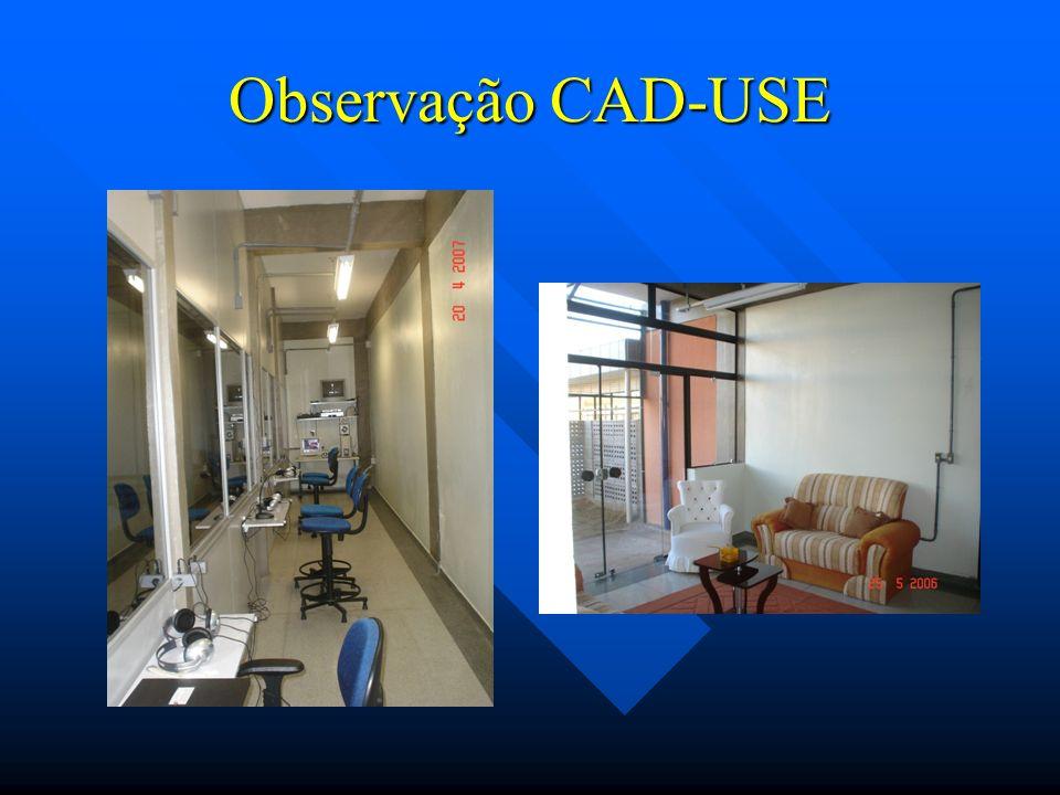 Observação CAD-USE